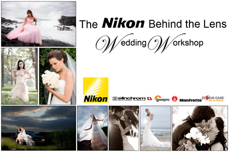 Nikon Behind the Lens Wedding Worshop
