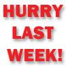 Hurry Last Week